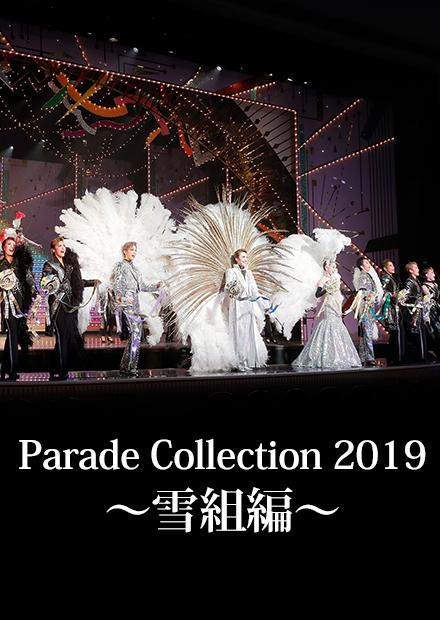 Parade Collection2019-雪組篇-