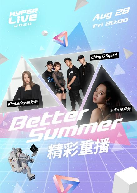 HyperLIVE 2020:Better Summer