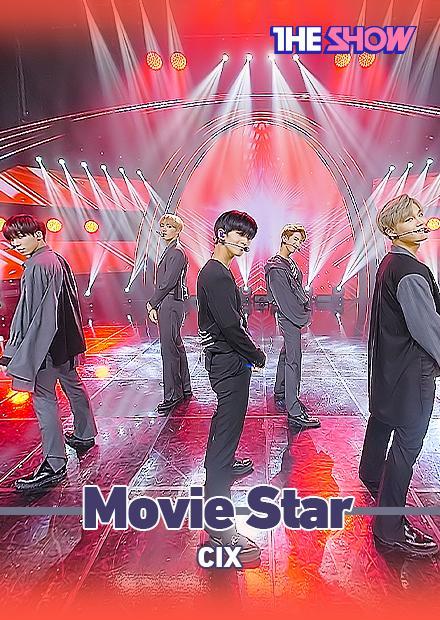 CIX - Movie Star