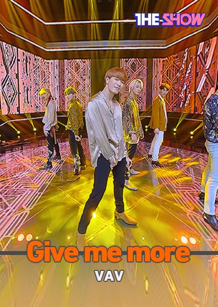 VAV - Give me more